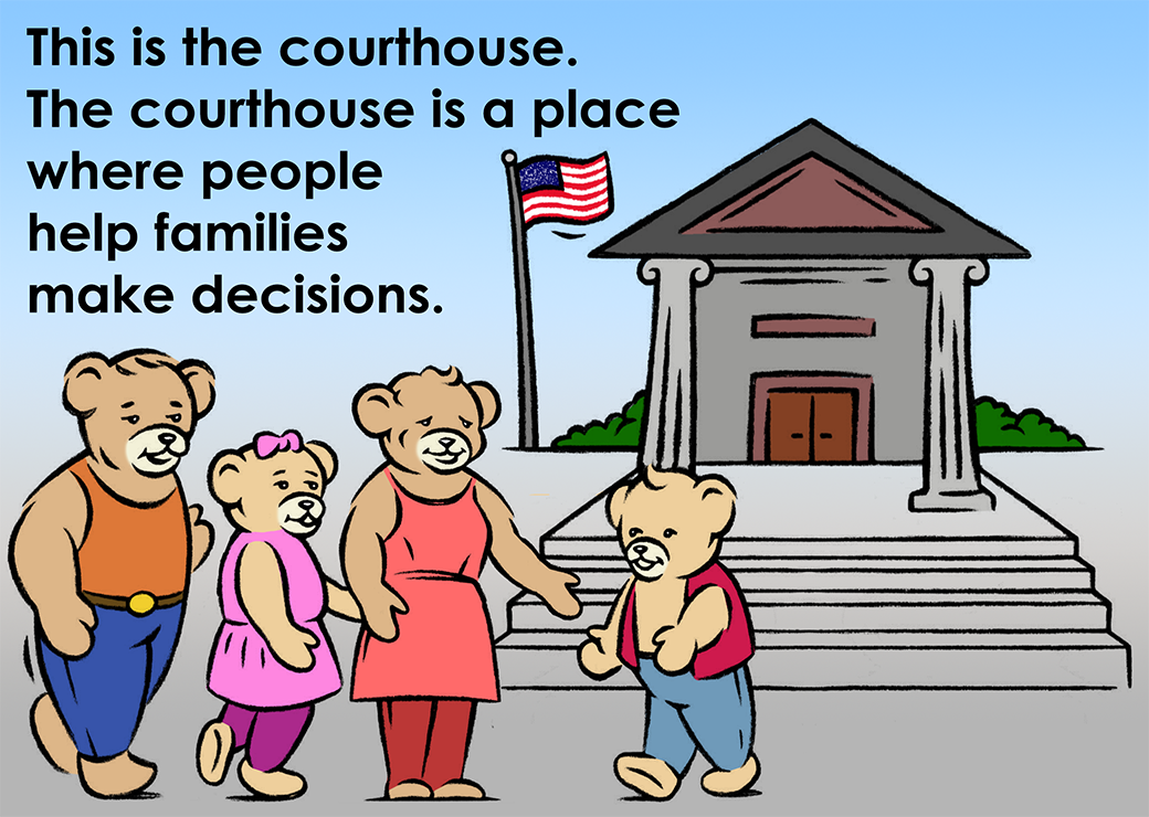 This is the courthouse. The couthouse is a place where people help families make decisions.