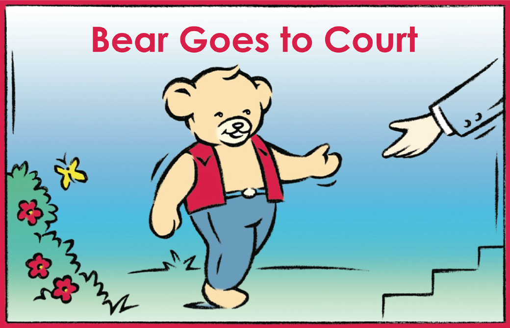 Bear Goes to Court